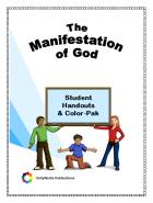 Theme #2: The Manifestation of God