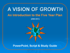 Vision of Growth: An Introduction to the Five Year Plan