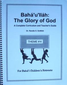 Bahá'u'lláh: The Glory of God