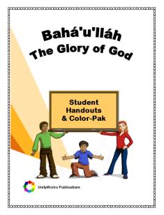 Bah�'u'll�h: The Glory of God: Student Handouts