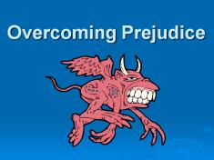 Teaching Unity Power Point 5 Prejudice